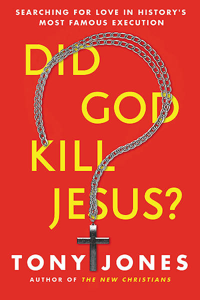Picture of Did God Kill Jesus?