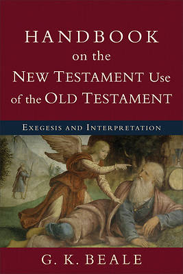 Picture of Handbook on the New Testament Use of the Old Testament
