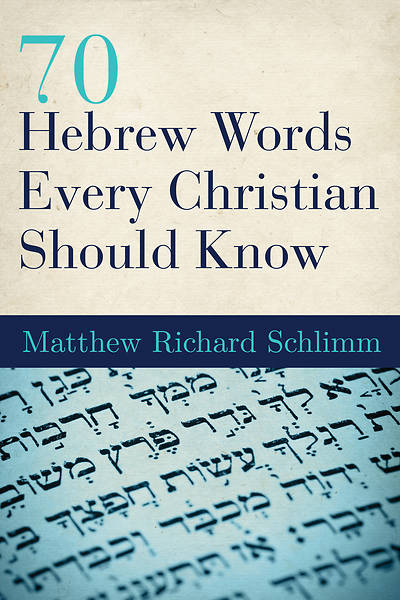 Picture of 70 Hebrew Words Every Christian Should Know