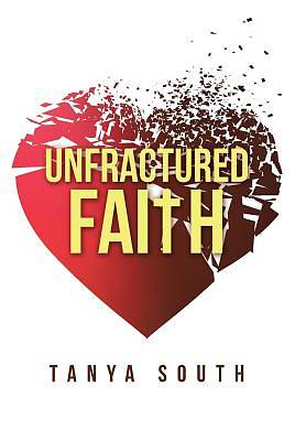 Unfractured Faith