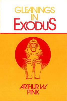 Gleanings in Exodus [ePub Ebook]
