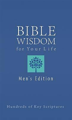Bible Wisdom For Your Life--Mens Edition