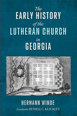 Picture of The Early History of the Lutheran Church in Georgia