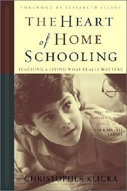 The Heart of Home Schooling