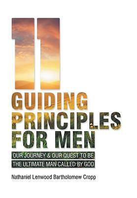 11 Guiding Principles for Men