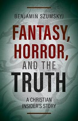 Picture of Fantasy, Horror, and the Truth