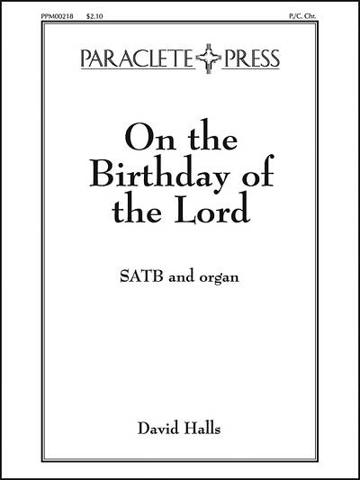 On the Birthday of the Lord SATB Anthem