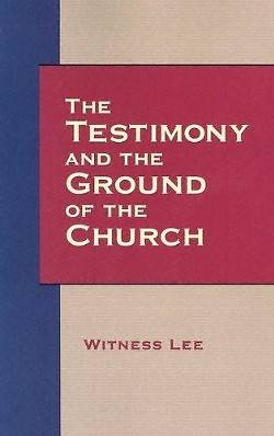 The Testimony and the Ground of the Church