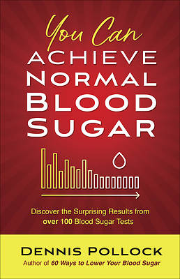 Picture of You Can Achieve Normal Blood Sugar