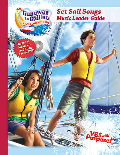 Concordia Vacation Bible School 2014 Gangway to Galilee Set Sails, Music Leader Guide