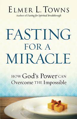 Picture of Fasting for a Miracle