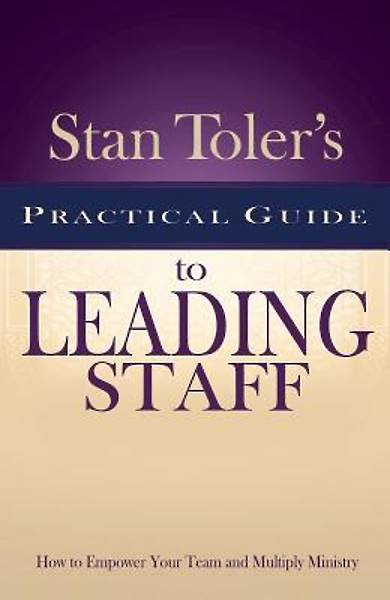 Picture of Stan Toler's Practical Guide to Leading Staff