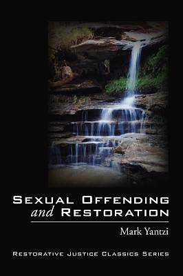 Sexual Offending and Restoration