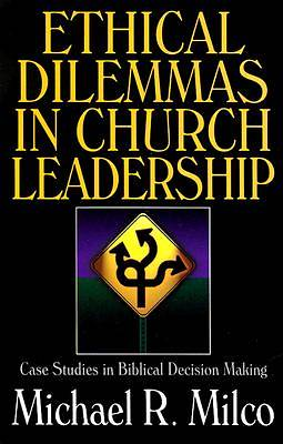 Ethical Dilemmas in Church Leadership