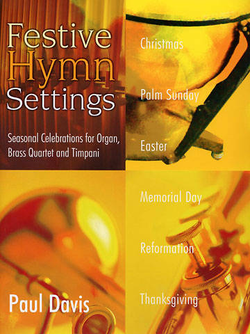 Festive Hymn Settings Organ Book