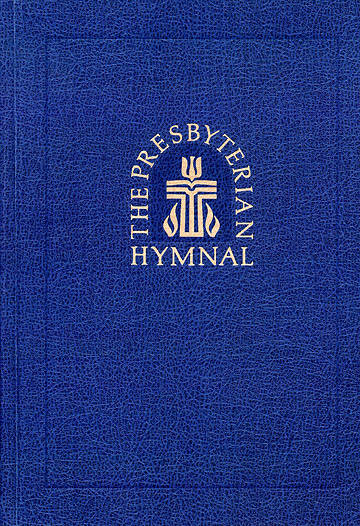 The Presbyterian Hymnal Paperback Pew Edition