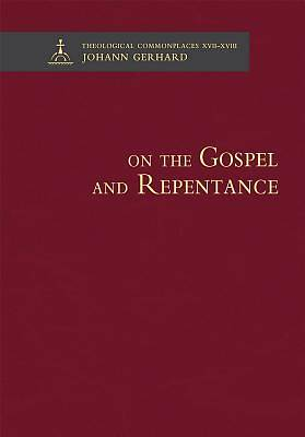 On the Gospel and Repentance