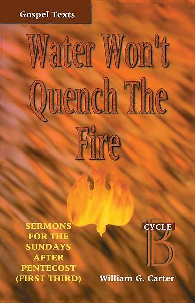 Water Wont Quency the Fire
