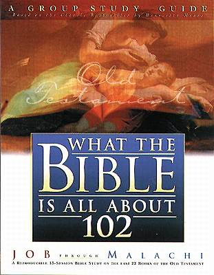 What the Bible is All about 102 Old Testament
