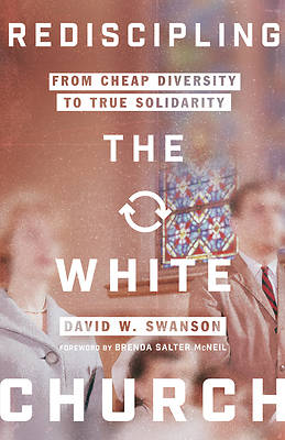 Picture of Rediscipling the White Church