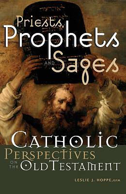 Priests, Prophets and Sages
