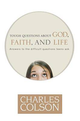 Picture of Tough Questions about God, Faith and Life
