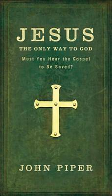 Jesus, the Only Way to God [ePub Ebook]