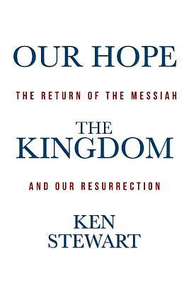 Our Hope the Kingdom