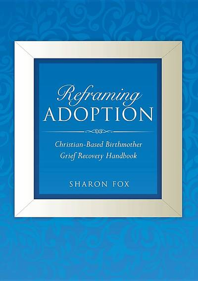 Picture of Reframing Adoption