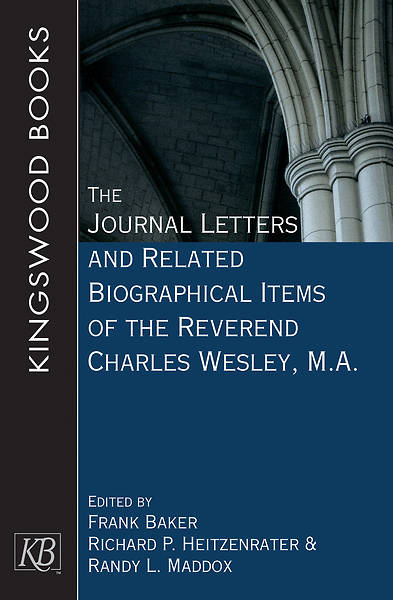 Picture of The Journal Letters and Related Biographical Items of the Reverend Charles Wesley, M.A. - eBook [ePub]