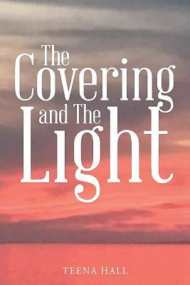 The Covering and the Light