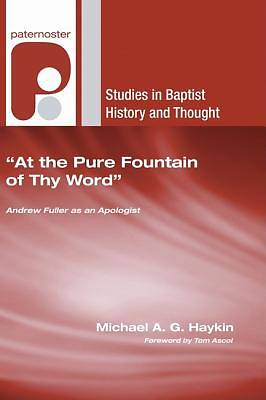 At the Pure Fountain of Thy Word