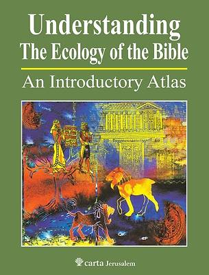 Picture of Understanding the Ecology of the Bible