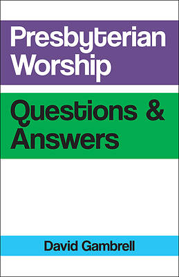 Picture of Presbyterian Worship Questions