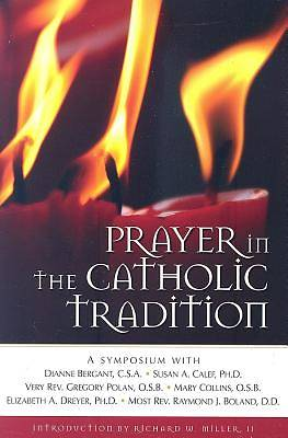 Picture of Prayer in the Catholic Tradition