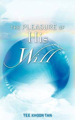 The Pleasure of His Will