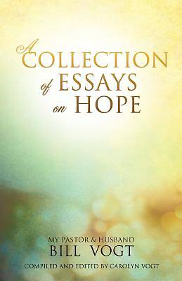 essays on hope Saved essays that you need write the brightest hope born june 2015 others call to get fast cash, healing, hope in the irrational belief in one place.