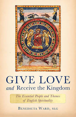 Picture of Give Love and Receive the Kingdom