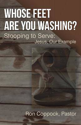 Whose Feet Are You Washing?