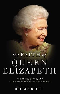 Picture of The Faith of Queen Elizabeth
