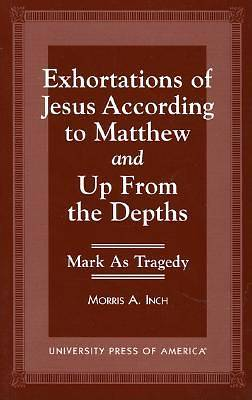 Picture of Exhortations of Jesus According to Matthew and Up from the Depths