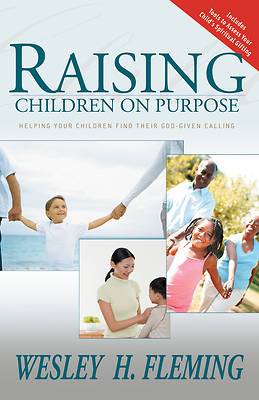 Raising Children on Purpose
