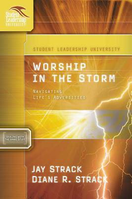 Worship in the Storm: Navigating Lifes Adversities