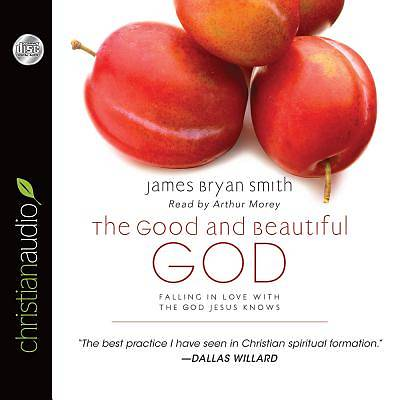 The Good and Beautiful God Audio CD
