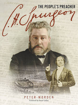 C H Spurgeon - The Peoples Preacher