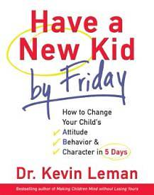 Have a New Kid by Friday Leaders Guide