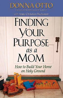 Finding Your Purpose as a Mom [Adobe Ebook]