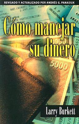 Como Manejar Su Dinero / How to Manage Your Money