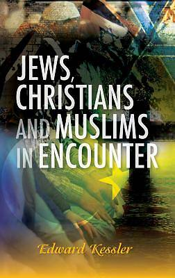 Picture of Jews, Christians and Muslims in Encounter