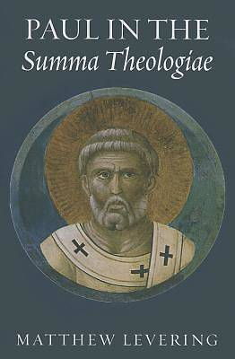 Paul in the Summa Theologiae